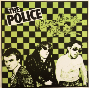 "Police (The) ‎- Fall Out/Nothing Achieving (7"") (EX/EX-)"